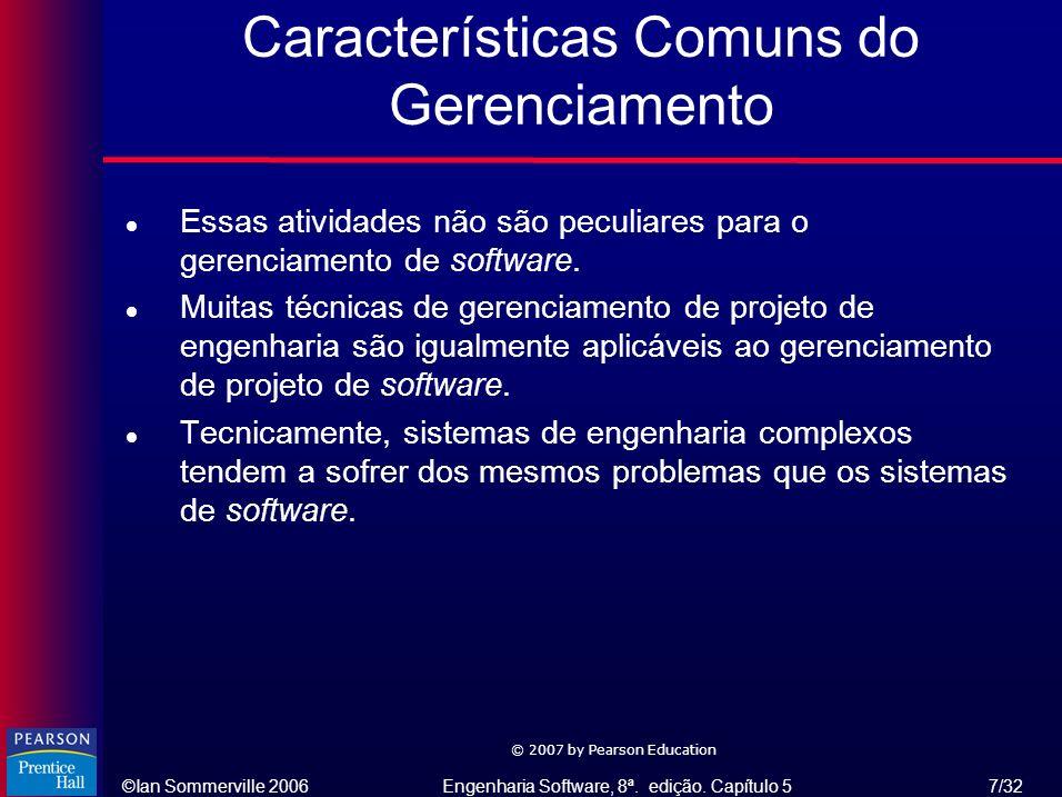 Características Comuns do Gerenciamento