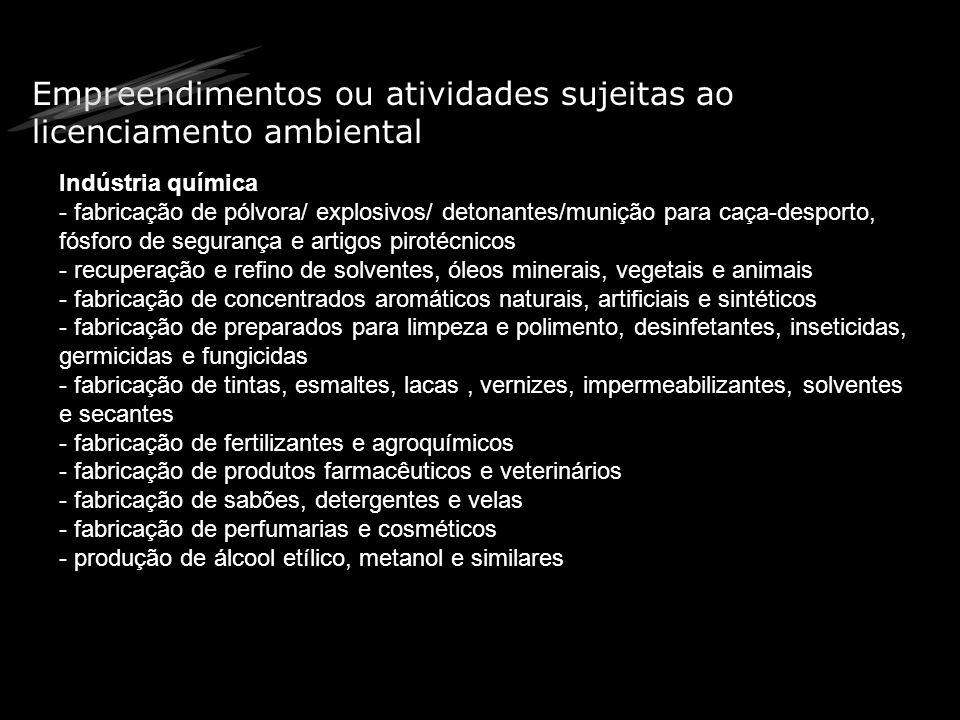 Empreendimentos ou atividades sujeitas ao licenciamento ambiental