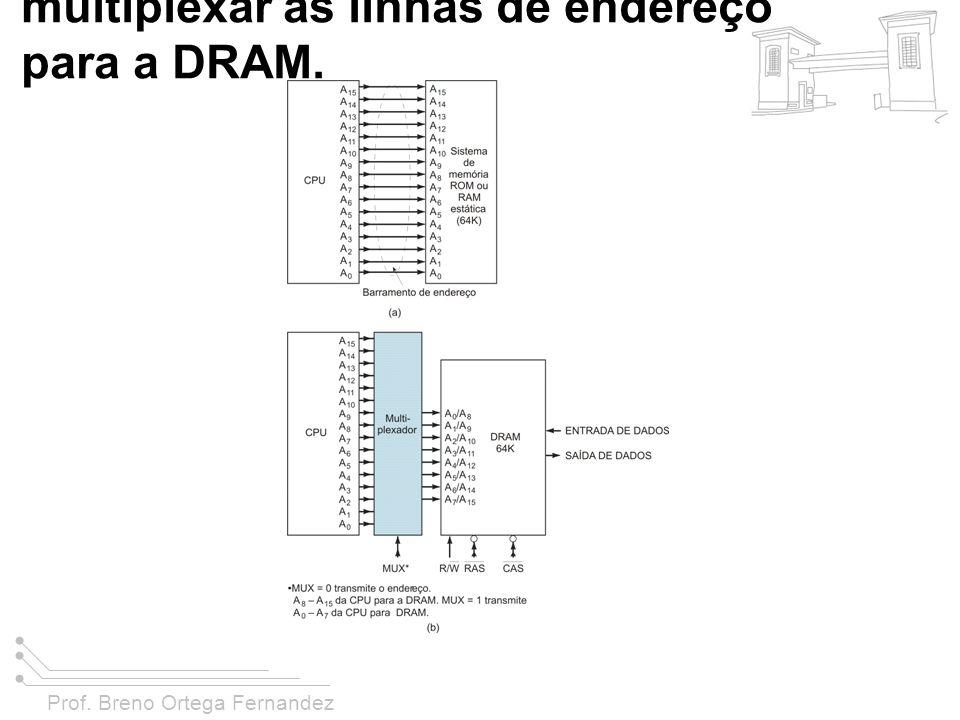 FIGURA 11-28 (a) O barramento de endereço da CPU acionando uma ROM ou uma RAM estática; (b) Os endereços da CPU acionam um multiplexador que é usado para multiplexar as linhas de endereço para a DRAM.