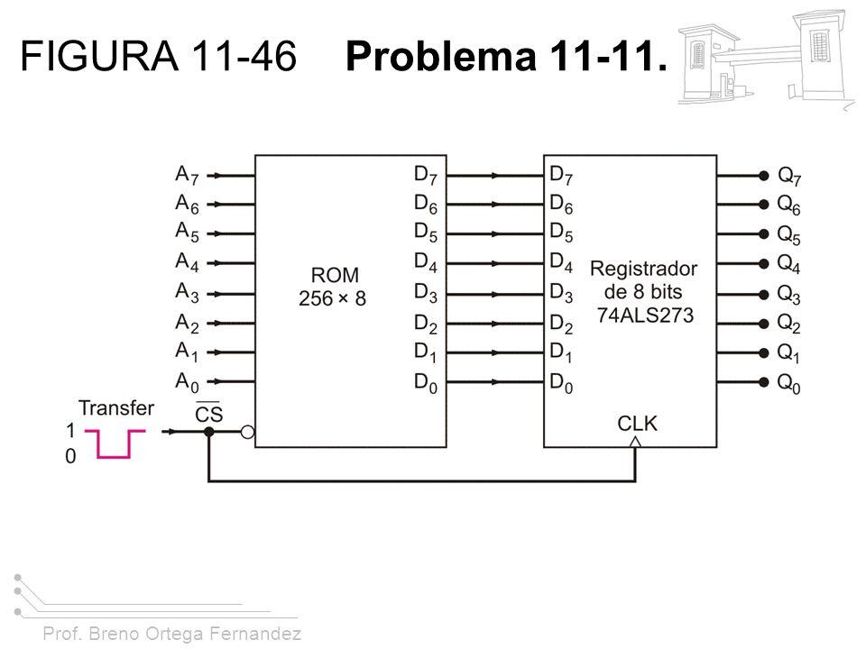 FIGURA 11-46 Problema 11-11.