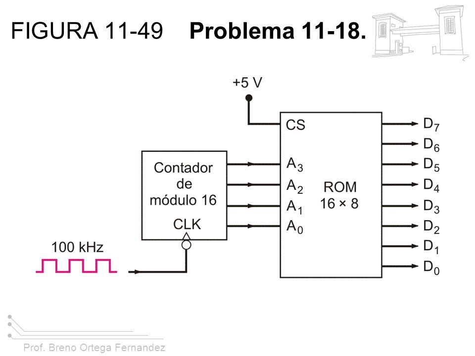 FIGURA 11-49 Problema 11-18.