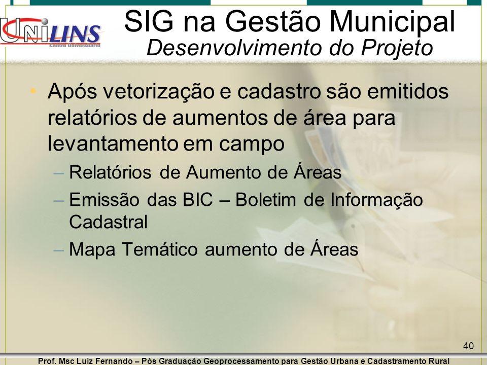 SIG na Gestão Municipal Desenvolvimento do Projeto