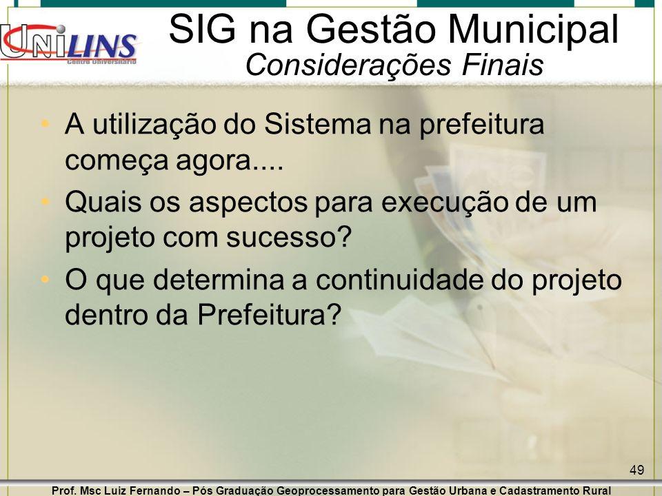 SIG na Gestão Municipal Considerações Finais