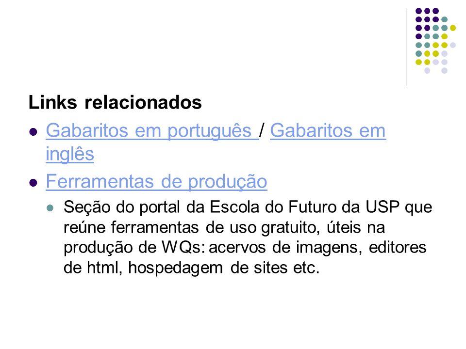 Gabaritos em português / Gabaritos em inglês Ferramentas de produção