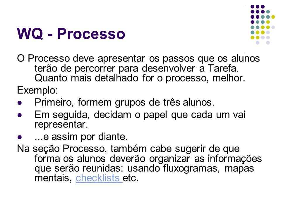 WQ - Processo