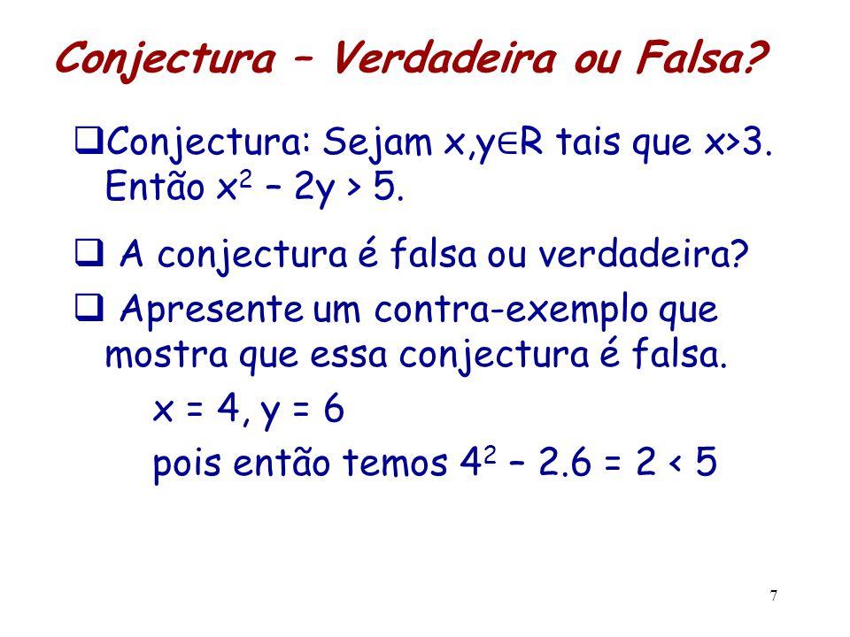Conjectura – Verdadeira ou Falsa