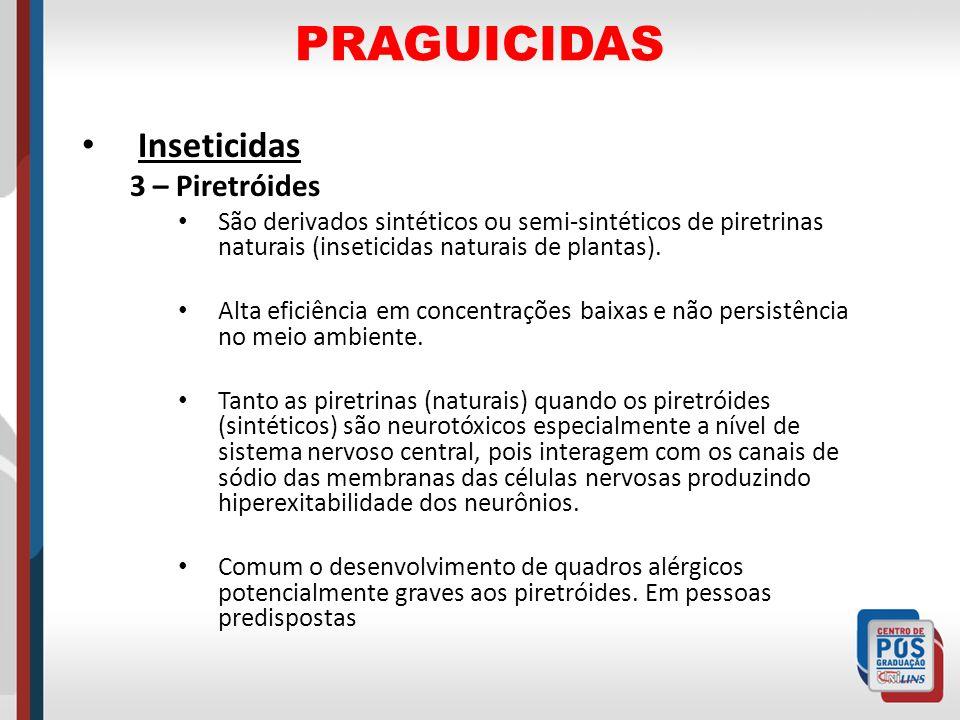 PRAGUICIDAS Inseticidas 3 – Piretróides
