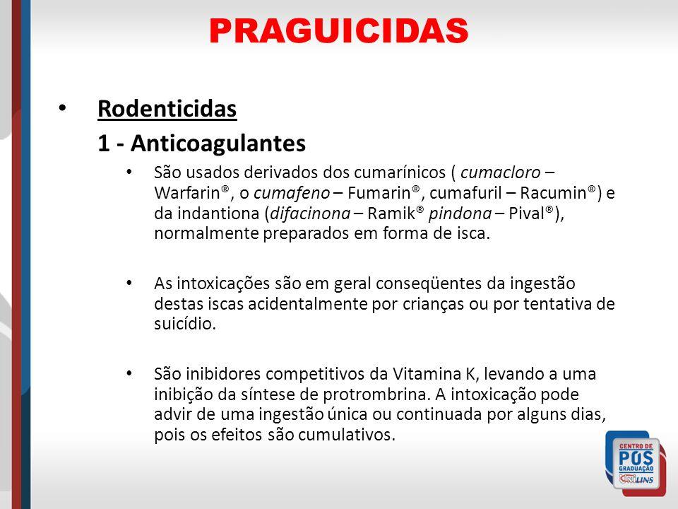 PRAGUICIDAS Rodenticidas 1 - Anticoagulantes