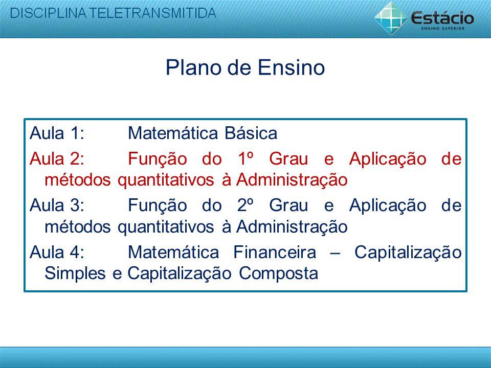 Plano de Ensino Aula 1: Matemática Básica