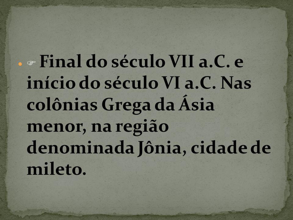  Final do século VII a. C. e início do século VI a. C