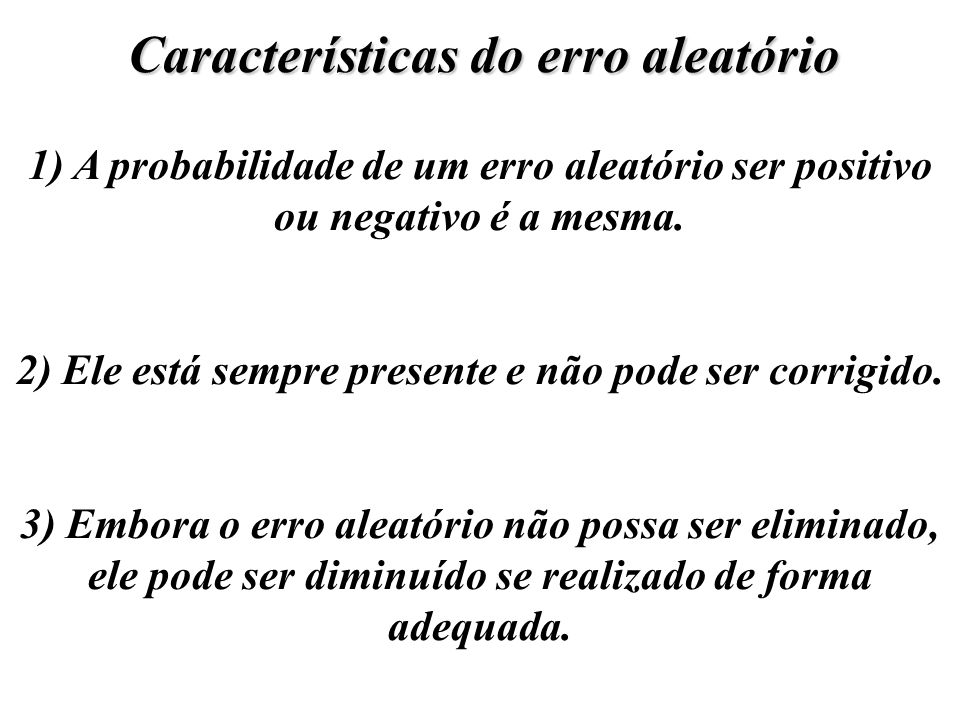 Características do erro aleatório