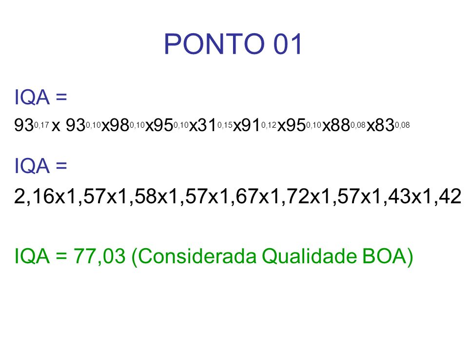 PONTO 01 IQA = 930,17 x 930,10x980,10x950,10x310,15x910,12x950,10x880,08x830,08. 2,16x1,57x1,58x1,57x1,67x1,72x1,57x1,43x1,42.