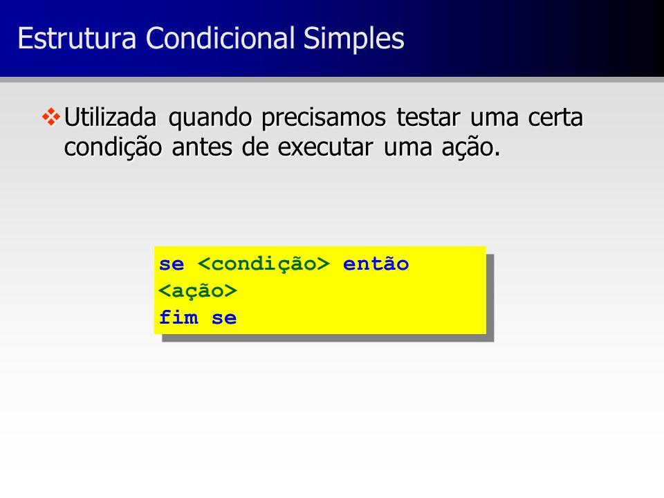 Estrutura Condicional Simples