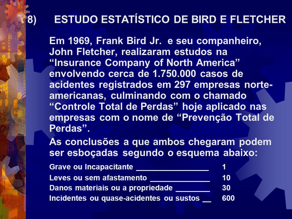 8) ESTUDO ESTATÍSTICO DE BIRD E FLETCHER