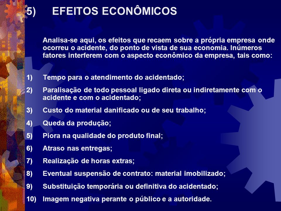5) EFEITOS ECONÔMICOS