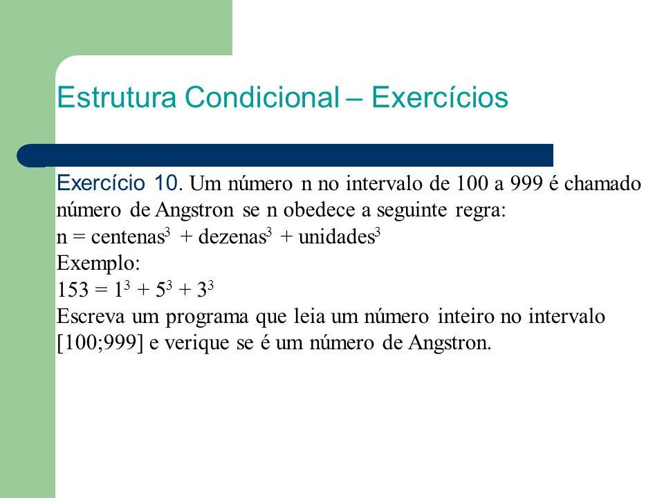 Estrutura Condicional – Exercícios