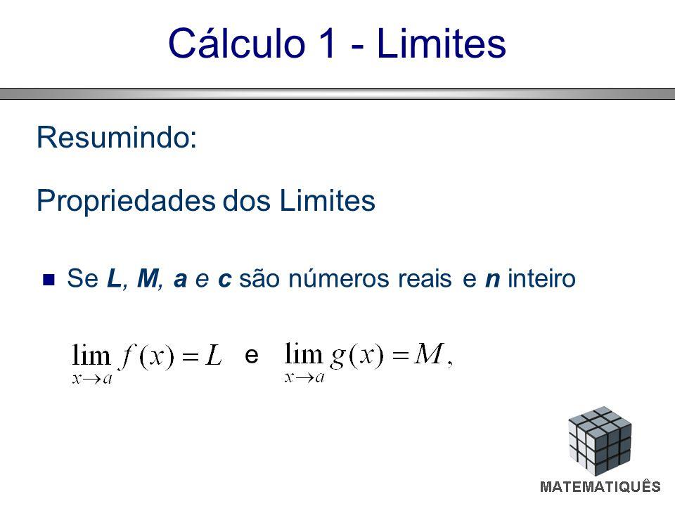 Resumindo: Propriedades dos Limites