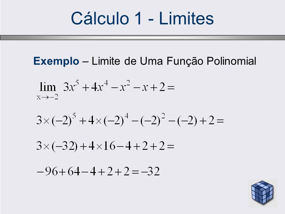 Cálculo 1 - Limites Exemplo – Limite de Uma Função Polinomial
