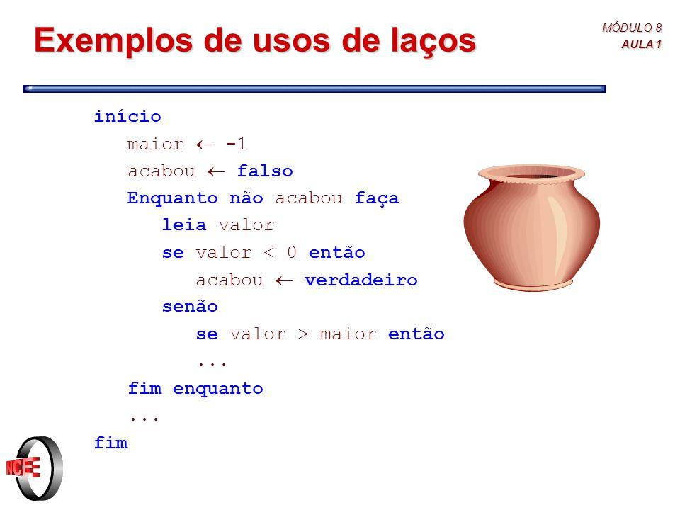 Exemplos de usos de laços