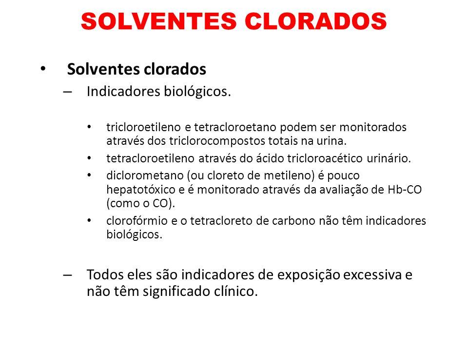 SOLVENTES CLORADOS Solventes clorados Indicadores biológicos.