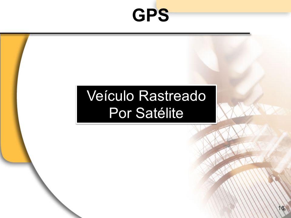 GPS Veículo Rastreado Por Satélite