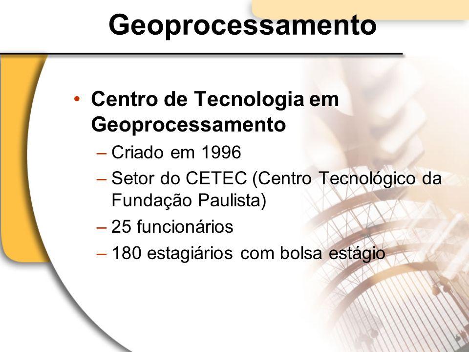 Geoprocessamento Centro de Tecnologia em Geoprocessamento