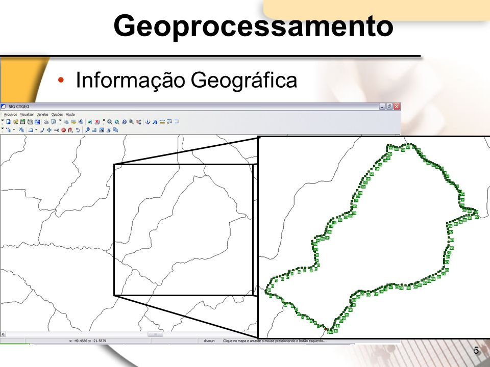 Geoprocessamento Informação Geográfica
