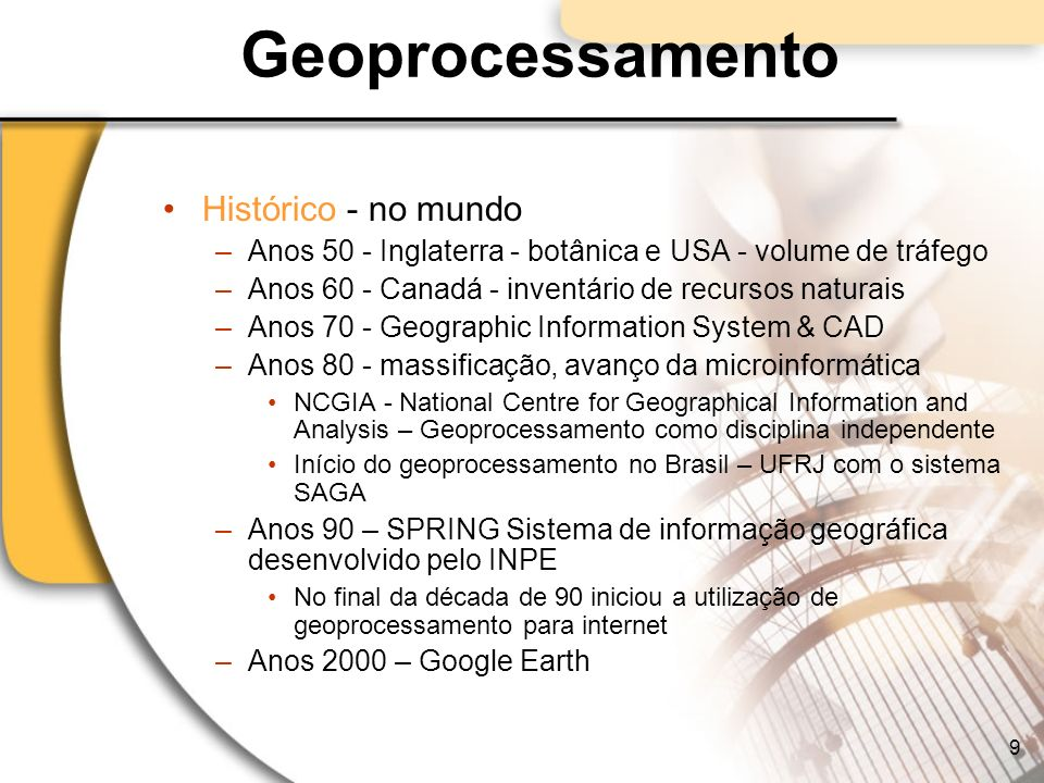 Geoprocessamento Histórico - no mundo