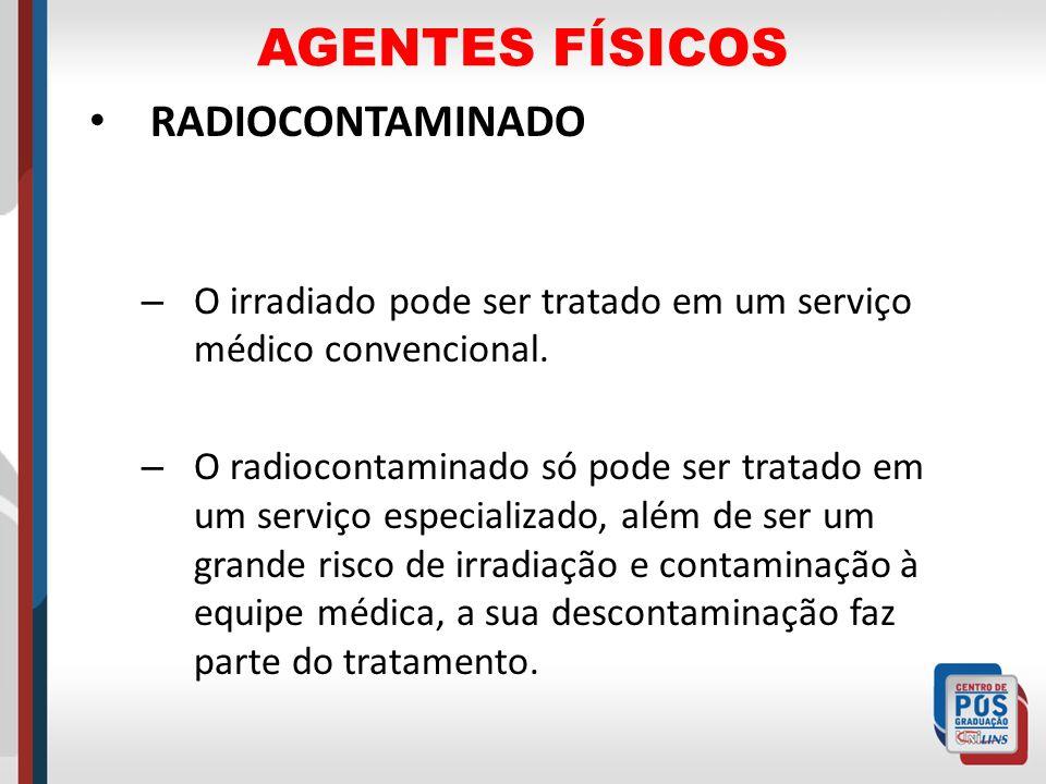 AGENTES FÍSICOS RADIOCONTAMINADO