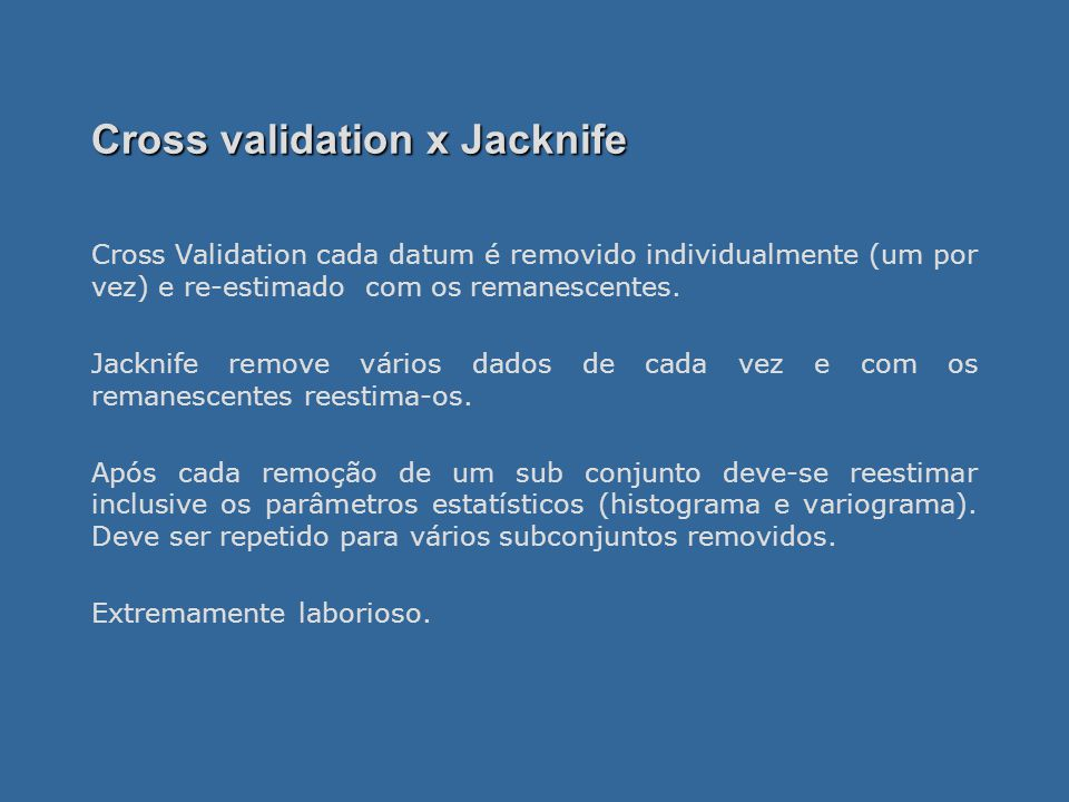 Cross validation x Jacknife
