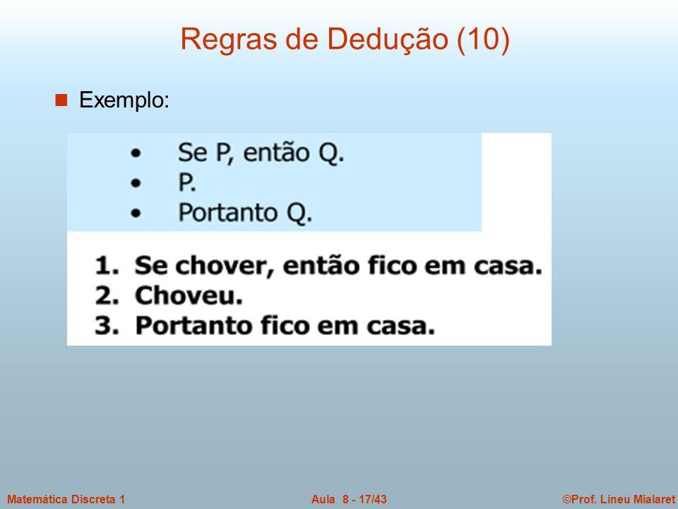 Regras de Dedução (10) Exemplo: