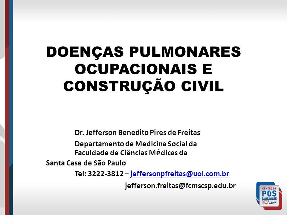 DOENÇAS PULMONARES OCUPACIONAIS E CONSTRUÇÃO CIVIL