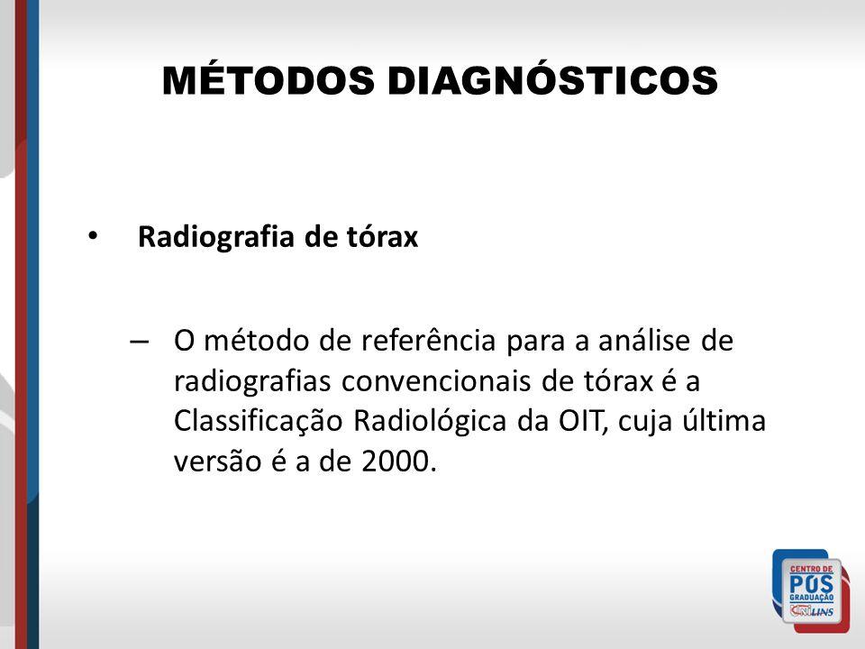 MÉTODOS DIAGNÓSTICOS Radiografia de tórax