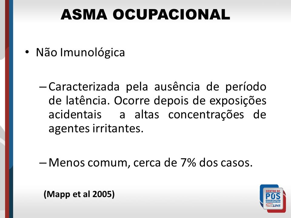 ASMA OCUPACIONAL Não Imunológica