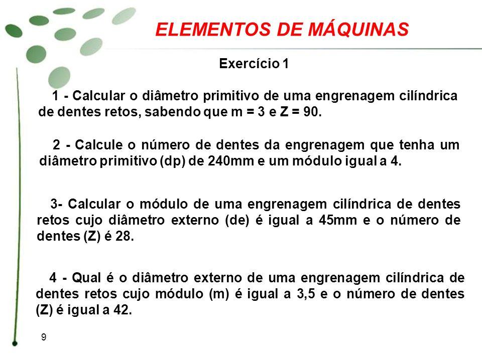 ELEMENTOS DE MÁQUINAS Exercício 1