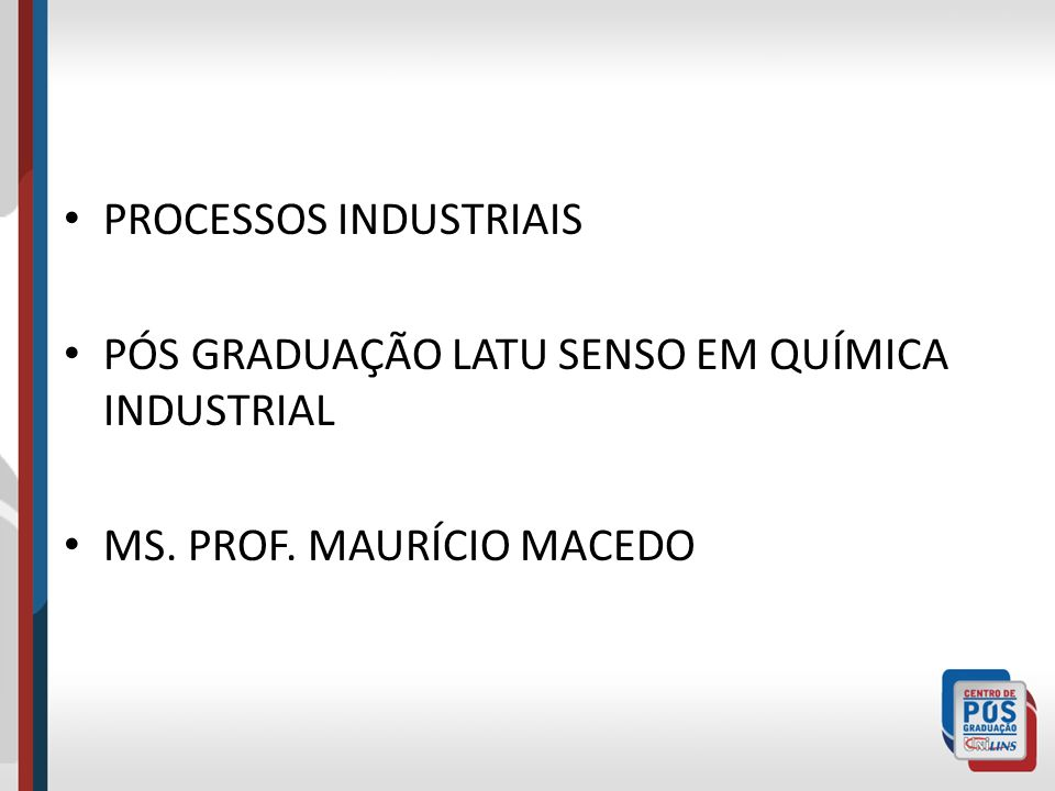 PROCESSOS INDUSTRIAIS