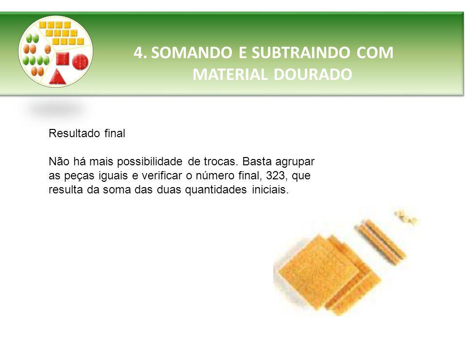 SOMANDO E SUBTRAINDO COM MATERIAL DOURADO