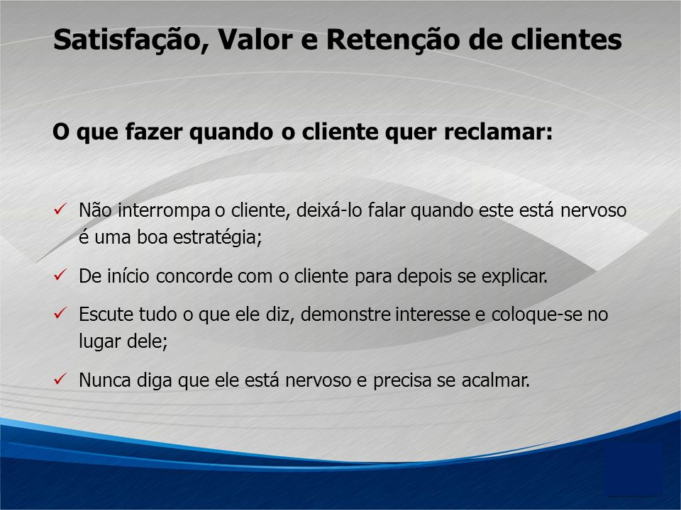 Satisfação, Valor e Retenção de clientes