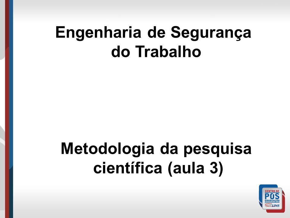 Engenharia de Segurança Metodologia da pesquisa