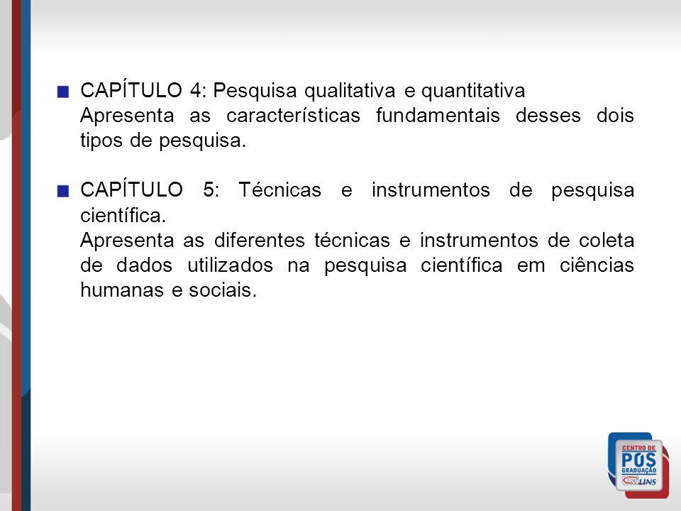 CAPÍTULO 4: Pesquisa qualitativa e quantitativa