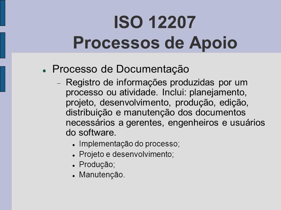 ISO 12207 Processos de Apoio Processo de Documentação