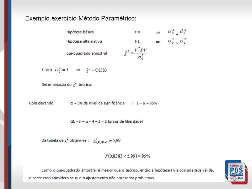 Exemplo exercício Método Paramétrico: