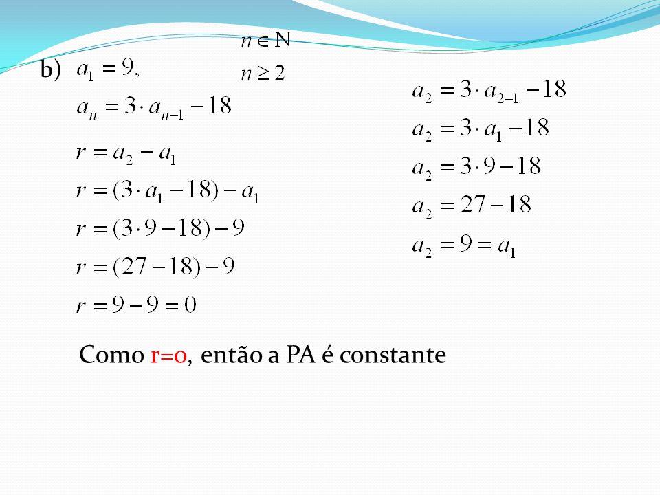 Como r=o, então a PA é constante