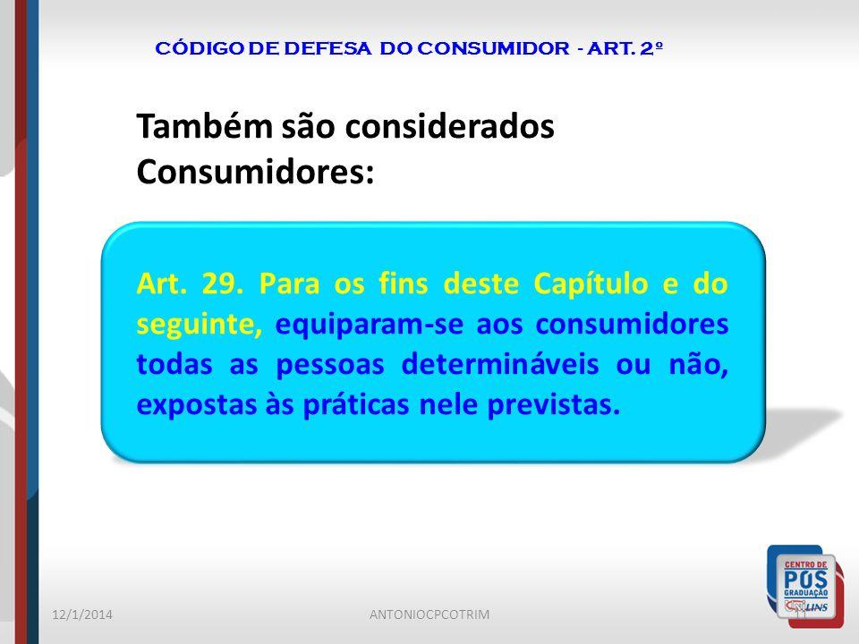 CÓDIGO DE DEFESA DO CONSUMIDOR - ART. 2º