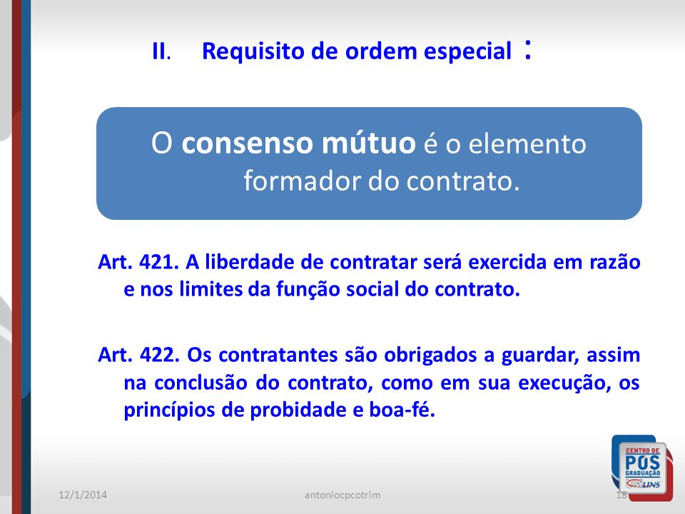 II. Requisito de ordem especial :