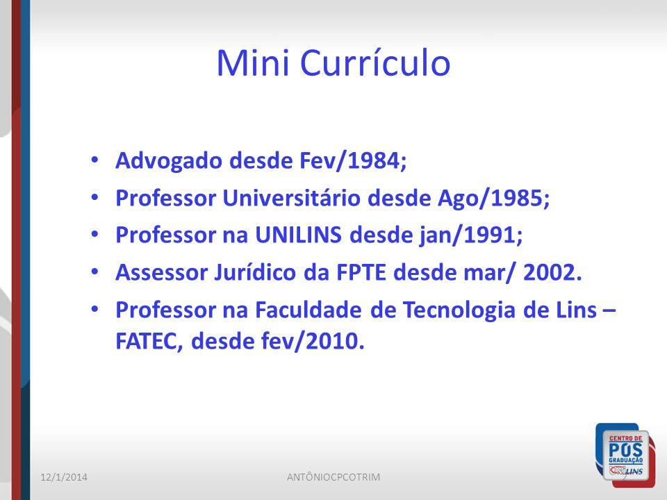 Mini Currículo Advogado desde Fev/1984;
