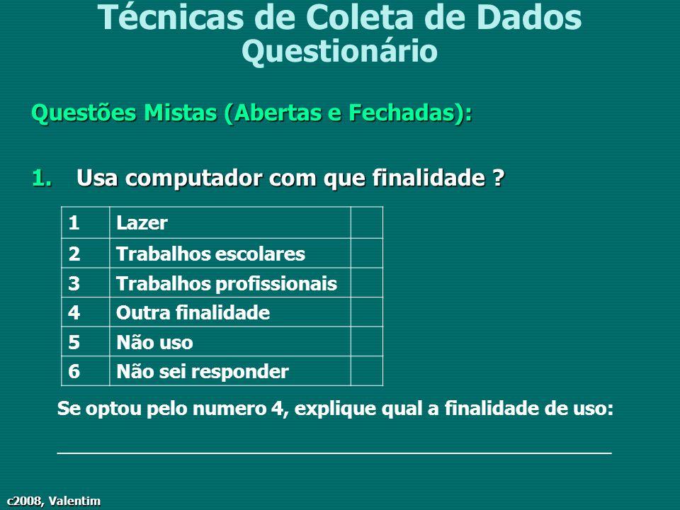 Técnicas de Coleta de Dados