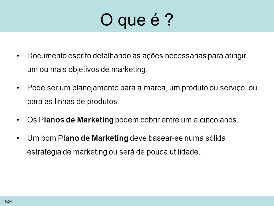 O que é Documento escrito detalhando as ações necessárias para atingir um ou mais objetivos de marketing.