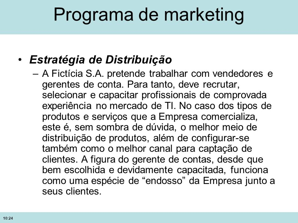 Programa de marketing Estratégia de Distribuição