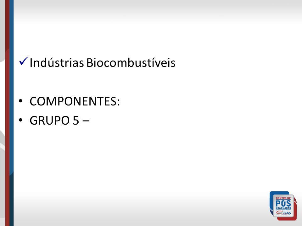 Indústrias Biocombustíveis